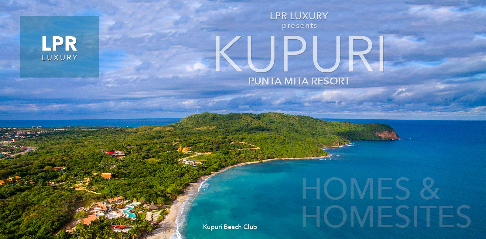 Kupuri Estates - Luxury Real Estate at the Punta Mita Resort, Mexico