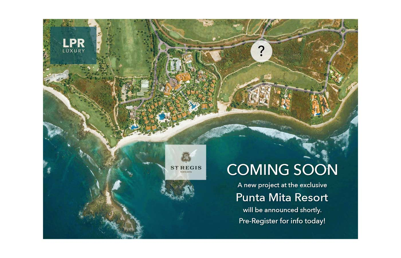 We offer you the first look at what is happening in Punta Mita. Still a secret and in the planning stages, there are several reasons why we LOVE this new project. With privileged access and proximity to the St. Regis, Punta Mita amenities, we are excited about this one. Register now for full info package about this new development just behind the St. Regis Resort at the Ultra Exclusive Punta Mita Resort.