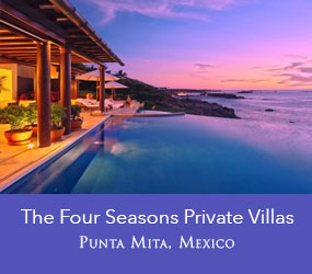 Enjoy full access to Four Seasons amenities at the Four Seasons Private Villas at the Punta Mita Resort, Riviera Nayarit, Mexico