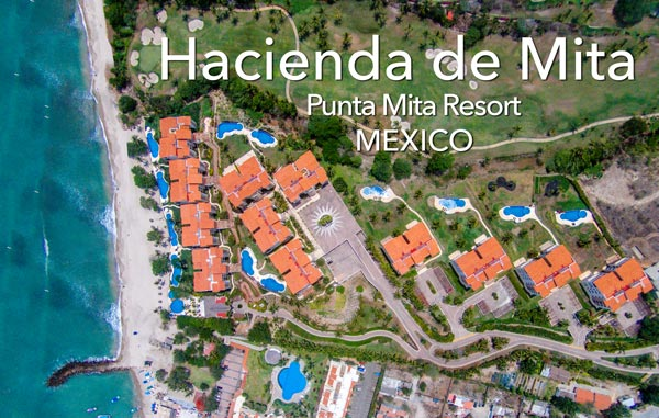 Hacienda de Mita, Punta Mita - Mexico